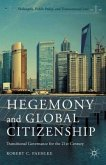 Hegemony and Global Citizenship: Transitional Governance for the 21st Century