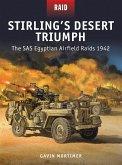 Stirling's Desert Triumph: The SAS Egyptian Airfield Raids 1942
