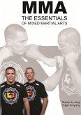 Mma, the Essentials of Mixed Martial Arts