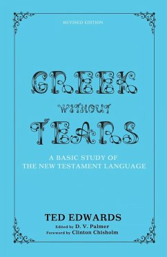 Greek Without Tears - Revised Edition