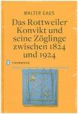 Das Rottweiler Konvikt und seine Zöglinge zwischen 1824 und 1924