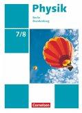 Physik Sekundarstufe I 7./8. Schuljahr. Schülerbuch Berlin/Brandenburg