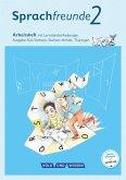 Sprachfreunde 2. Schuljahr. Arbeitsheft in Schulausgangsschrift. Ausgabe Süd