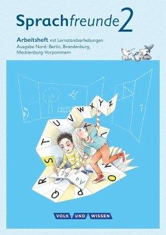 Sprachfreunde - Ausgabe Nord (Berlin, Brandenburg, Mecklenburg-Vorpommern)... / 2. Schuljahr - Arbeitsheft - Kelch, Susanne; Knöfler, Andrea