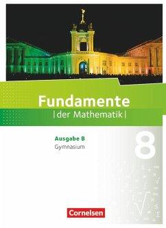 Fundamente der Mathematik 8. Schuljahr. Schülerbuch Gymnasium Brandenburg