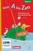 Von A bis Zett 1.-4. Jahrgangsstufe. Wörterbuch mit Bild-Wort-Lexikon Englisch und CD-ROM. Bayern 2014