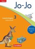 Jo-Jo Lesebuch - Grundschule Bayern. 3. Jahrgangsstufe - Arbeitsheft