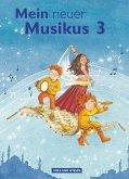Mein neuer Musikus 3. Schuljahr. Schülerbuch