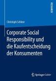 Corporate Social Responsibility und die Kaufentscheidung der Konsumenten