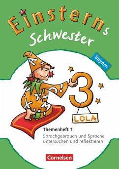 Einsterns Schwester - Sprache und Lesen 3. Jahrgangsstufe. Themenheft 1 Bayern