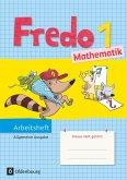 Fredo Mathematik Ausgabe A 1. Schuljahr. Arbeitsheft