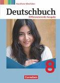 Deutschbuch 8. Schuljahr. Schülerbuch Nordrhein-Westfalen