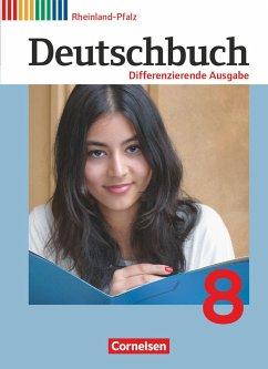 Deutschbuch 8. Schuljahr. Schülerbuch Rheinland...