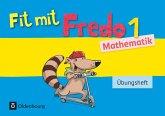 Fredo Mathematik Ausgabe A 1. Schuljahr. Übungsheft / Fit mit Fredo Bd.1