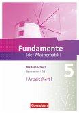 Fundamente der Mathematik 5. Schuljahr. Arbeitsheft mit Lösungen Gymnasium Niedersachsen