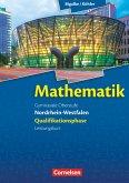 Mathematik Sekundarstufe II Nordrhein-Westfalen. Qualifikationsphase Leistungskurs. Schülerbuch