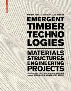 Emergent Timber Technologies - Jeska, Simone; Pascha, Khaled Saleh