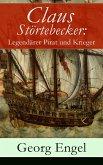 Claus Störtebecker: Legendärer Pirat und Krieger (eBook, ePUB)