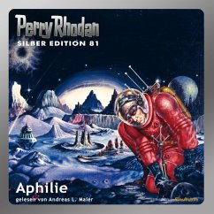 Aphilie / Perry Rhodan Silberedition Bd.81 (MP3...