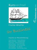 Kurswechsel: Frischer Wind für Ihr Business (eBook, ePUB)