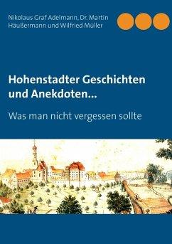 Hohenstadter Geschichten und Anekdoten... (eBook, ePUB)