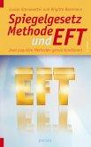 Spiegelgesetz-Methode und EFT (eBook, ePUB)