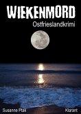 Wiekenmord / Ostfrieslandkrimi Bd.3 (eBook, ePUB)