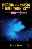 Heroin and Music in New York City (eBook, PDF)