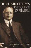 Richard T. Ely's Critique of Capitalism (eBook, PDF)