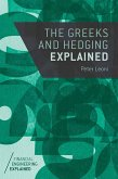 The Greeks and Hedging Explained (eBook, PDF)