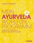 Mein Ayurveda-Wohlfühlprogramm (eBook, ePUB)