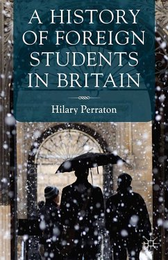 A History of Foreign Students in Britain (eBook, PDF)
