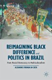 Reimagining Black Difference and Politics in Brazil (eBook, PDF)