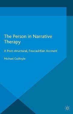 The Person in Narrative Therapy (eBook, PDF)