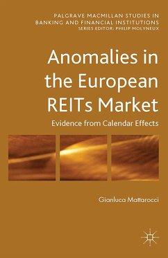 Anomalies in the European REITs Market (eBook, PDF) - Mattarocci, G.