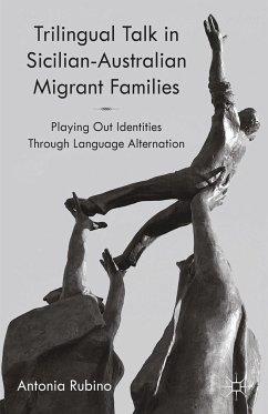 Trilingual Talk in Sicilian-Australian Migrant Families (eBook, PDF)