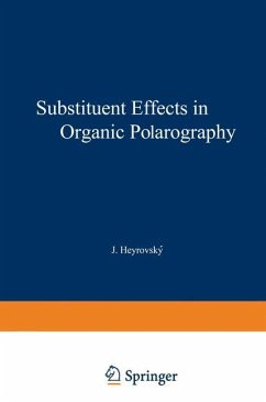 Substituent Effects in Organic Polarography - Zuman, Petr