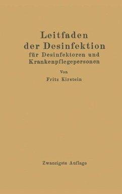 Leitfaden der Desinfektion - Kirstein, Fritz