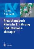 Praxishandbuch klinische Ernährung und Infusionstherapie