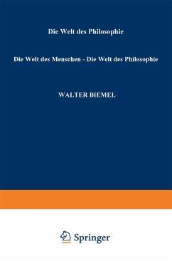Die Welt des Menschen - Die Welt der Philosophie - Biemel, Walter