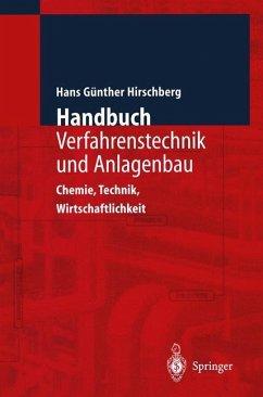 Handbuch Verfahrenstechnik und Anlagenbau - Hirschberg, Hans G.