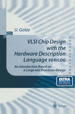 VLSI Chip Design with the Hardware Description Language VERILOG - Golze, Ulrich