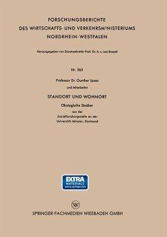 Standort und Wohnort - Christaller, Walter; Köllmann, Wolfgang