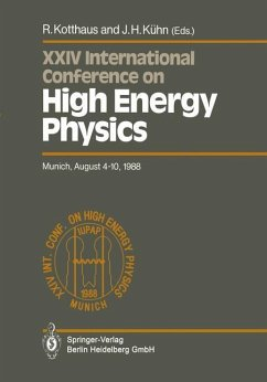 International Conference on High Energy Physics/ International Union of Pure and Applied Physics, 24. 1988, München