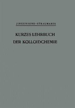 Kurzes Lehrbuch der Kolloidchemie