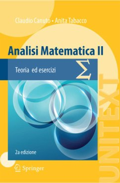 Analisi Matematica II: Teoria Ed Esercizi - Canuto, Claudio;Tabacco, Anita