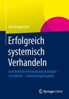 Erfolgreich systemisch verhandeln - Kreggenfeld, Udo