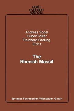The Rhenish Massif - Vogel, Andreas; Miller, Hubert; Greiling, Reinhard