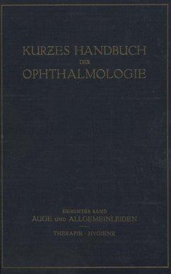 Auge und Allgemeinleiden. Therapie; Hygiene