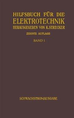 Hilfsbuch für die Elektrotechnik - Strecker, Karl